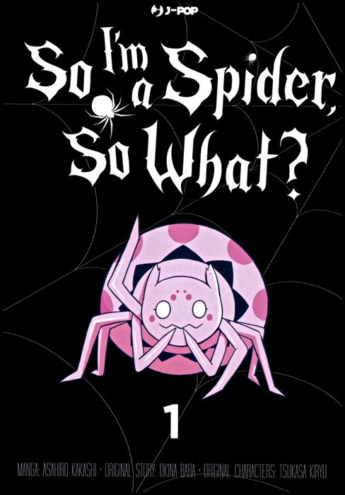SO I'M A SPIDER, SO WHAT? #     1 - VARIANT JACKET GLOW IN THE DARK + SEGNALIBRO - 1A TIRATURA