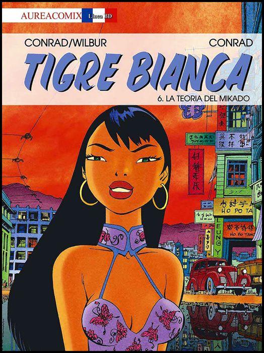AUREACOMIX LINEA BD #    47 - TIGRE BIANCA 6: LA TEORIA DEL MIKADO