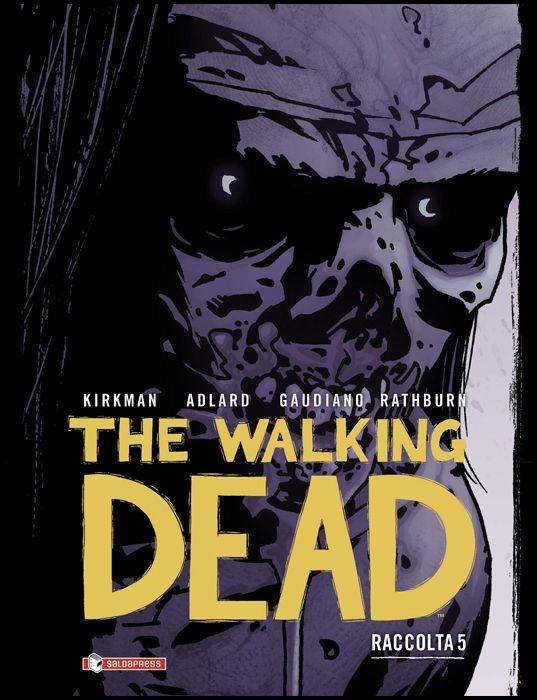WALKING DEAD RACCOLTA #     5