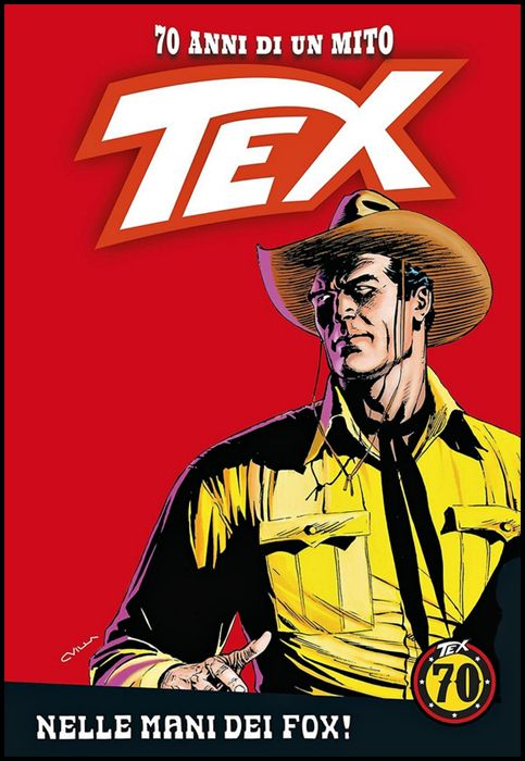 TEX - 70 ANNI DI UN MITO #   104: NELLE MANI DEI FOX!