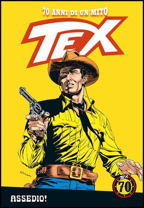 TEX - 70 ANNI DI UN MITO #   112: ASSEDIO!
