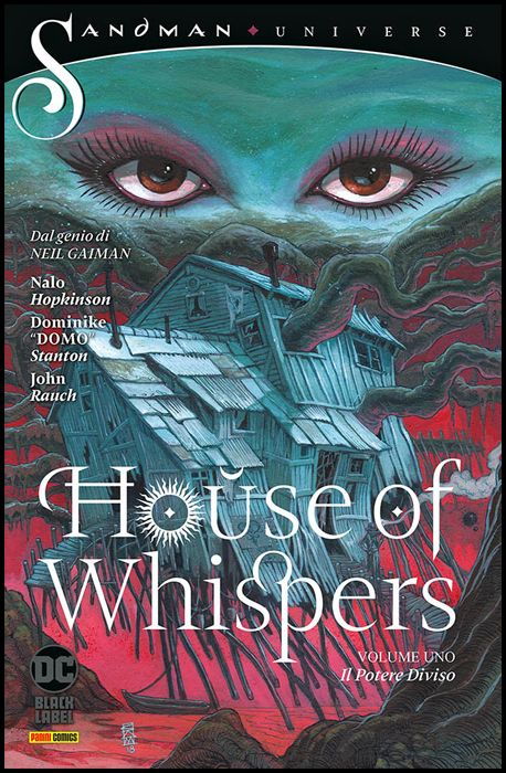 SANDMAN UNIVERSE COLLECTION BLACK LABEL - HOUSE OF WHISPERS #     1: IL POTERE DIVISO