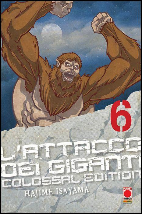 L'ATTACCO DEI GIGANTI - COLOSSAL EDITION #     6