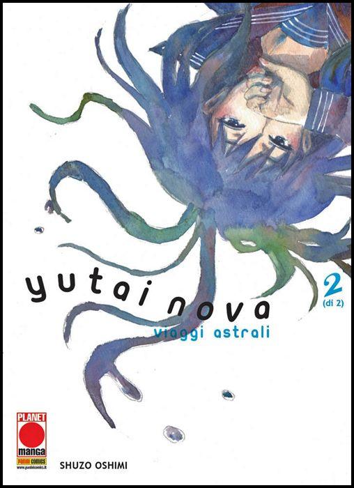 YUTAI NOVA - VIAGGI ASTRALI #     2