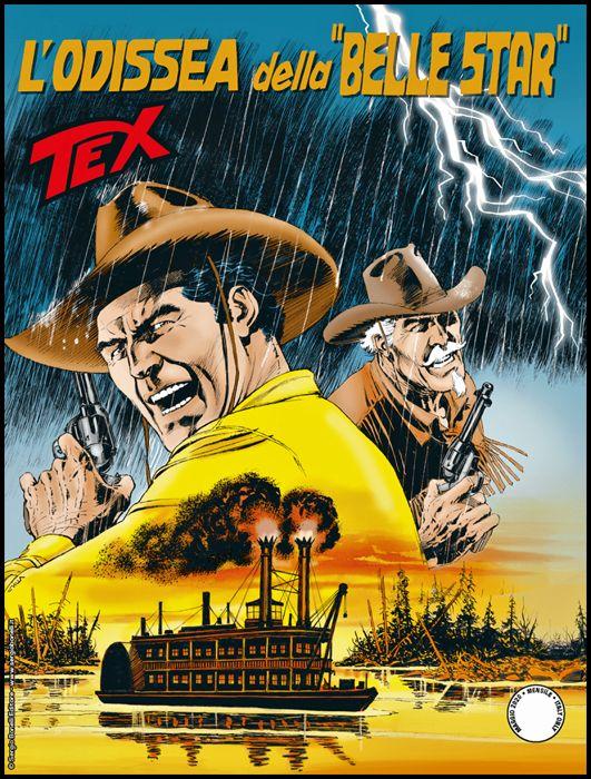 """TEX GIGANTE #   715: L'ODISSEA DELLA """"BELLE STAR"""""""