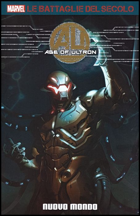 MARVEL - LE BATTAGLIE DEL SECOLO #    46 - AGE OF ULTRON 1: NUOVO MONDO