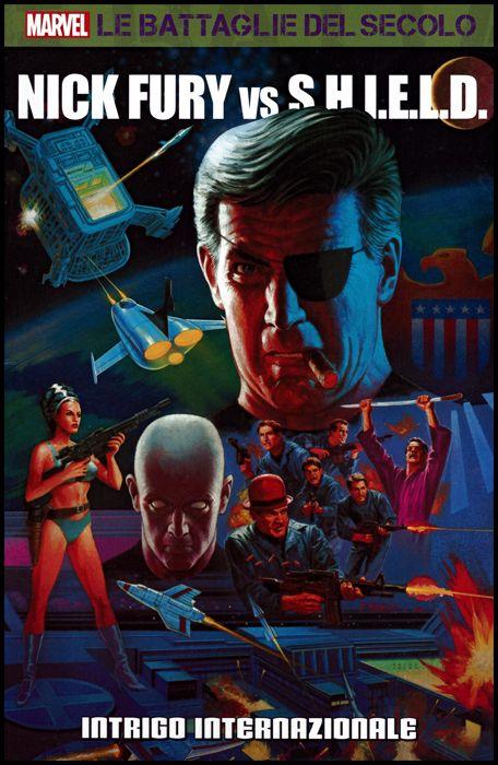 MARVEL - LE BATTAGLIE DEL SECOLO #    42 - NICK FURY CONTRO LO S.H.I.E.L.D 2: INTRIGO INTERNAZIONALE