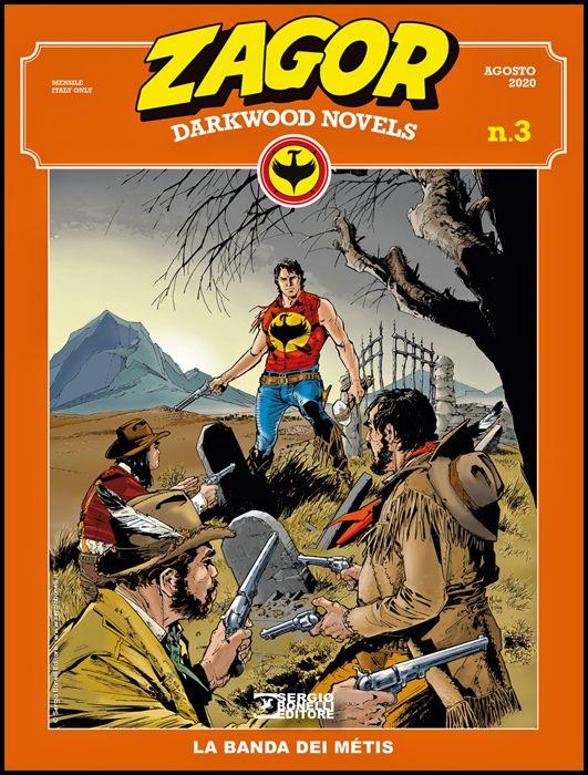 ZAGOR ALBO GIGANTE #    18 - ZAGOR DARKWOOD NOVELS 3: LA BANDA DEI MÉTIS