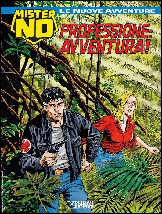 COLLANA AMAZZONIA #    14 - MISTER NO LE NUOVE AVVENTURE 14: PROFESSIONE: AVVENTURA!