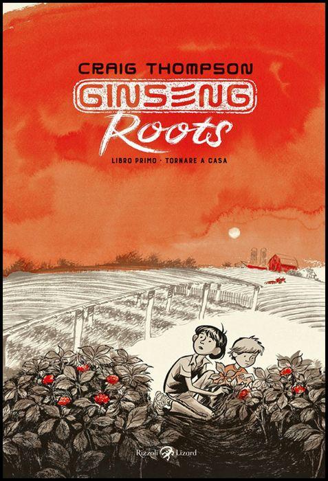 GINSENG ROOTS #     1: TORNARE A CASA