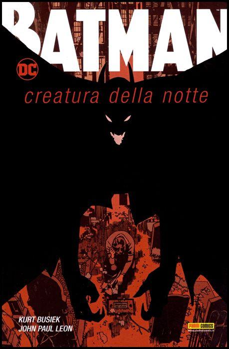 DC COMICS ONE SHOT - BATMAN: CREATURA DELLA NOTTE