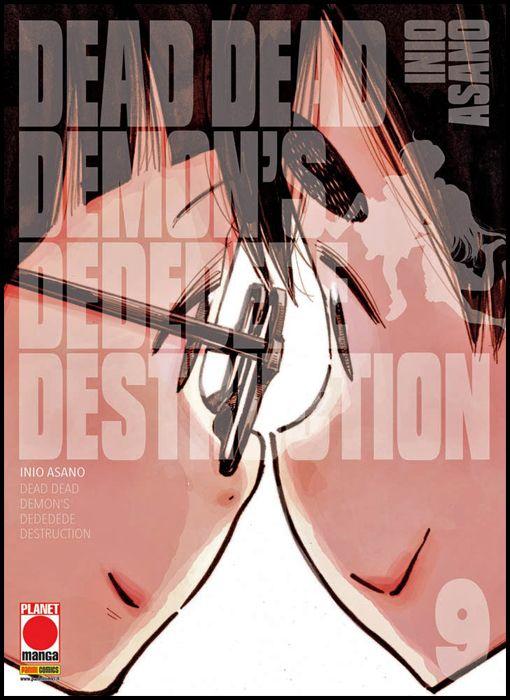 ASANO COLLECTION - DEAD DEAD DEMON'S DEDEDEDE DESTRUCTION #     9