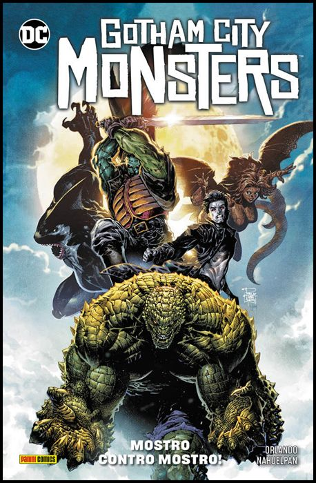 DC COMICS SPECIAL - GOTHAM CITY MONSTERS: MOSTRO CONTRO MOSTRO!