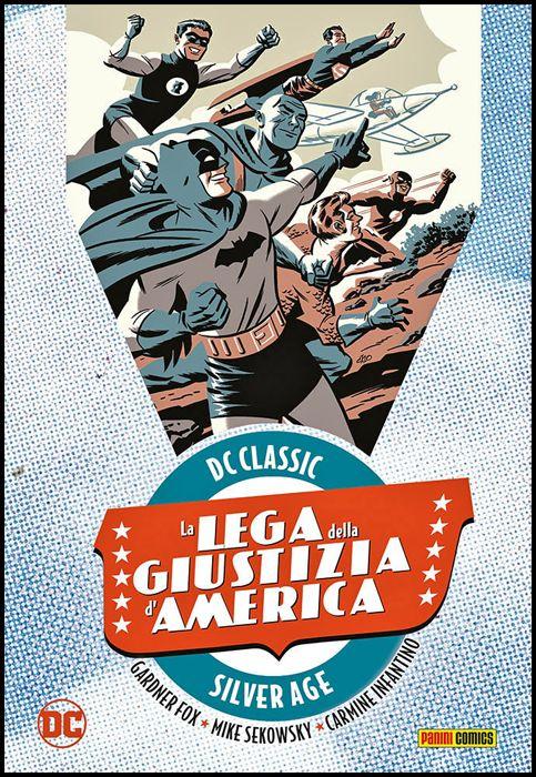 DC CLASSIC SILVER AGE - LA LEGA DELLA GIUSTIZIA D'AMERICA #     1