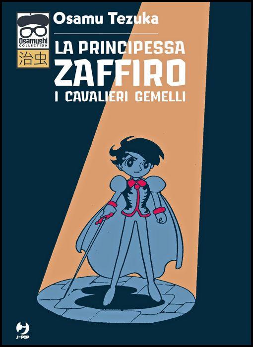 OSAMUSHI COLLECTION - LA PRINCIPESSA ZAFFIRO: I CAVALIERI GEMELLI