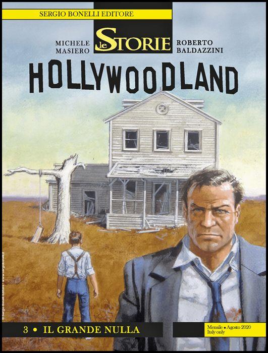 LE STORIE BONELLI #    95 - HOLLYWOODLAND 3: IL GRANDE NULLA