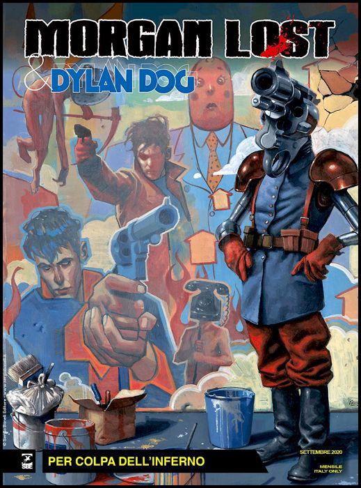 MORGAN LOST #    54 - MORGAN LOST & DYLAN DOG 6 - 3A SERIE 2: PER COLPA DELL'INFERNO