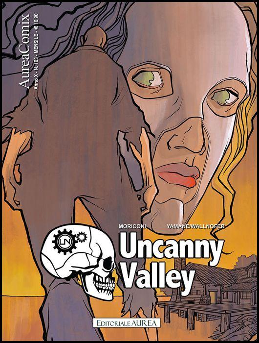 AUREACOMIX #   103 - UNCANNY VALLEY