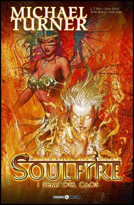 COSMO COMICS #    82 - SOULFIRE 3: I SEMI DEL CAOS