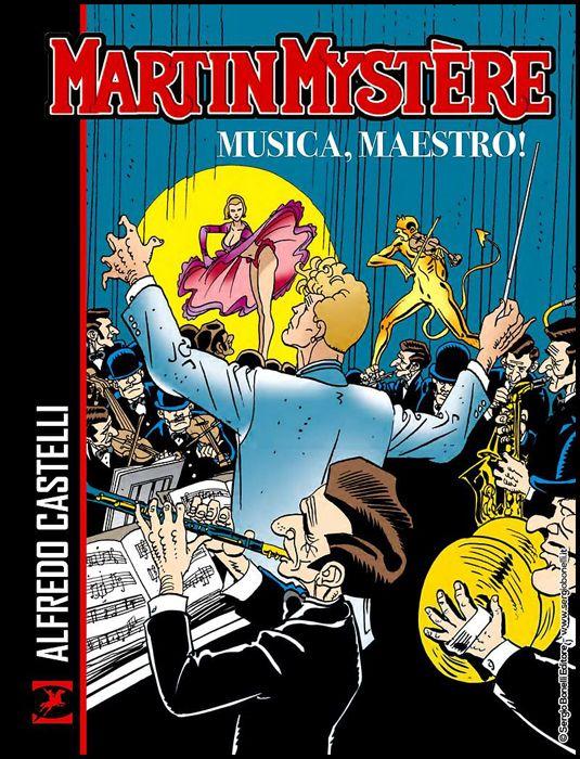 MARTIN MYSTERE: MUSICA, MAESTRO! - BROSSURATO