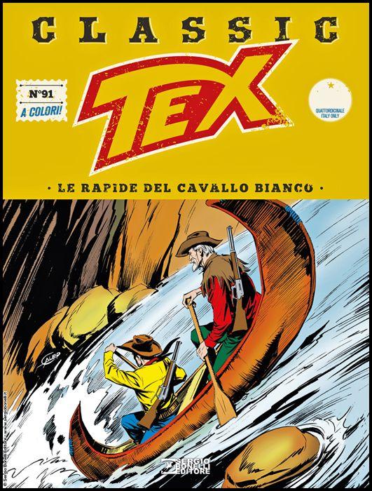 TEX CLASSIC #    91: LE RAPIDE DEL CAVALLO BIANCO