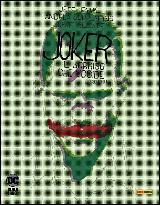 DC BLACK LABEL - JOKER: IL SORRISO CHE UCCIDE #     1