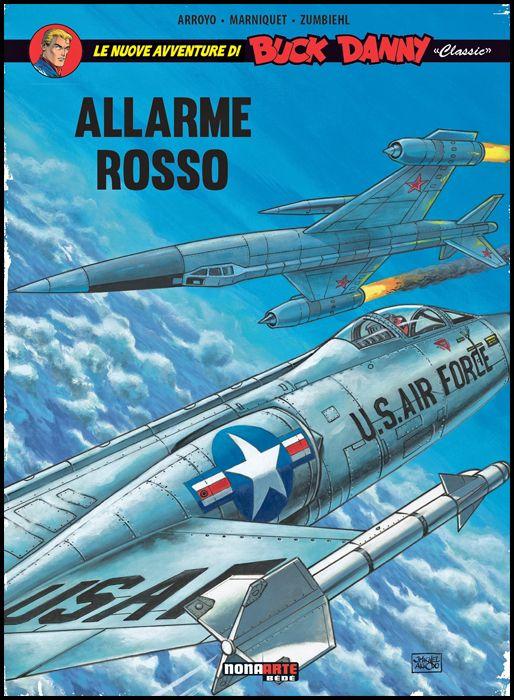 BUCK DANNY CLASSIC #     6: ALLARME ROSSO