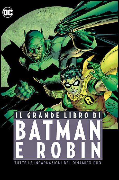 DC COMICS ANTHOLOGY - IL GRANDE LIBRO DI BATMAN E ROBIN