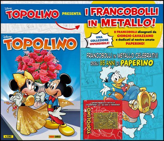 TOPOLINO LIBRETTO #  3382 + FRANCOBOLLI IN METALLO 85 ANNI PAPERINO - RACCOGLITORE + FRANCOBOLLO 1 (DI 8)