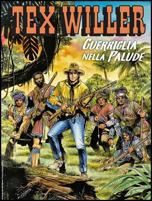 TEX WILLER #    22: GUERRIGLIA NELLA PALUDE
