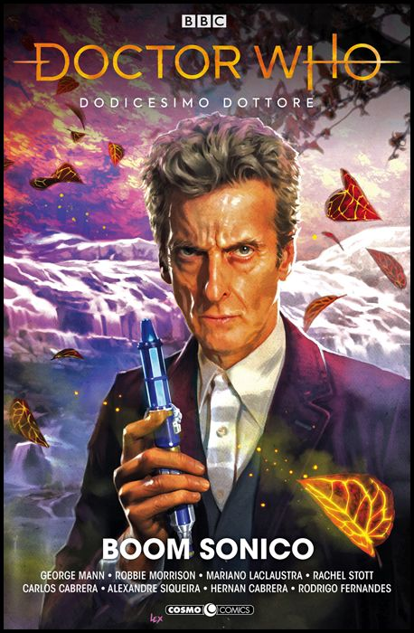 DOCTOR WHO #     1 - DODICESIMO DOTTORE: BOOM SONICO!