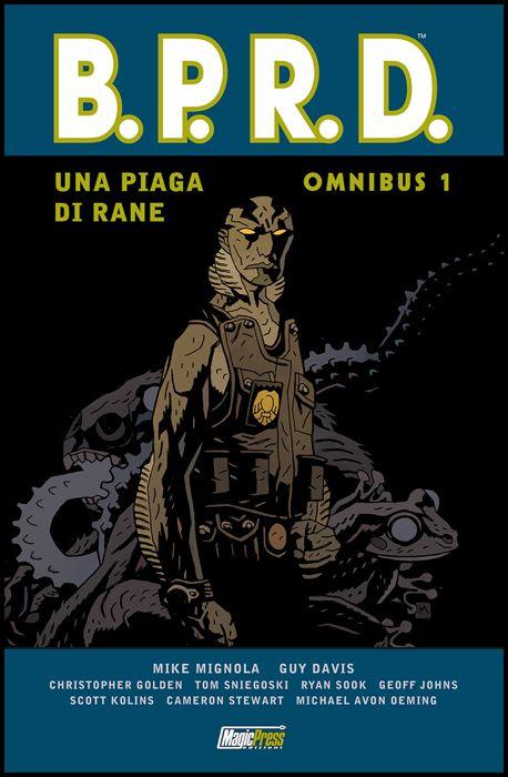 HELLBOY PRESENTA - B.P.R.D. OMNIBUS #     1: UNA PIAGA DI RANE 1 - BPRD