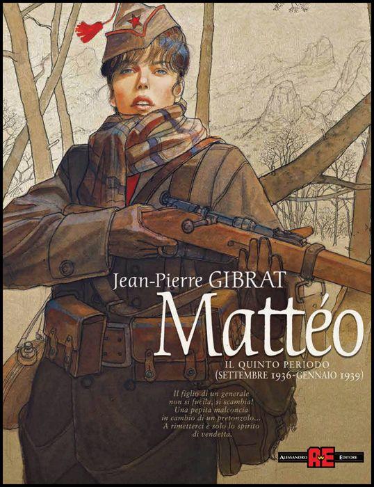 MATTEO #     5 - IL QUINTO PERIODO (SETTEMBRE 1936/GENNAIO 1939)
