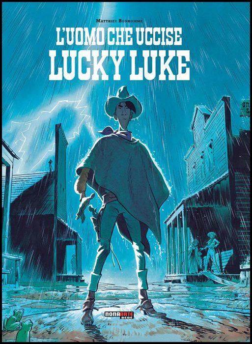 LUCKY LUKE: L'UOMO CHE UCCISE LUCKY LUKE - 1A RISTAMPA