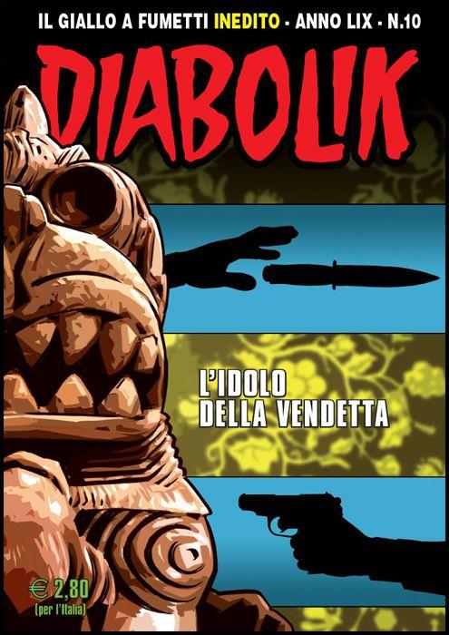 DIABOLIK ORIGINALE ANNO 59 #    10: L'IDOLO DELLA VENDETTA