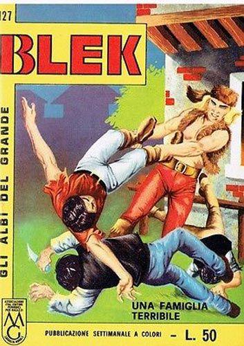 ALBI DEL GRANDE BLEK #   127: UNA FAMIGLIA TERRIBILE