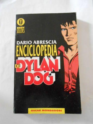 OSCAR BESTSELLERS #   534 - DYLAN DOG: ENCICLOPEDIA DI DYLAN DOG 1A EDIZIONE