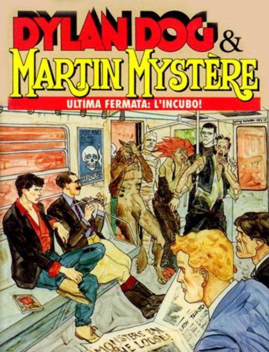 DYLAN DOG E MARTIN MYSTERE #     1: ULTIMA FERMATA: L'INCUBO!