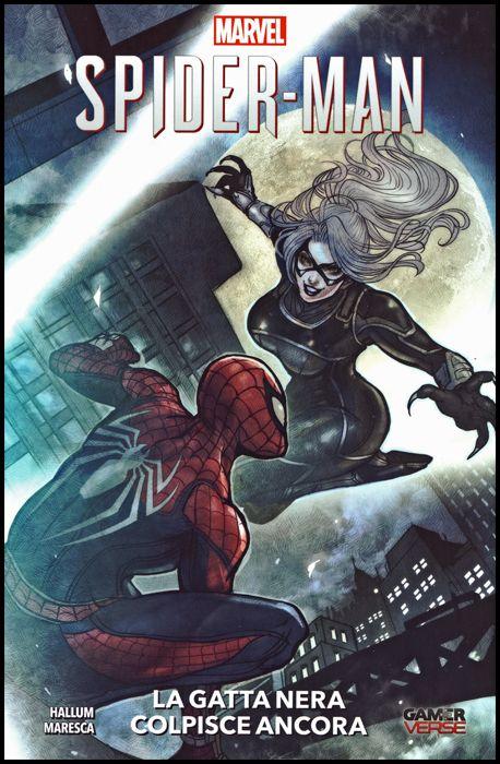 GAMERVERSE - MARVEL'S SPIDER-MAN #     3: LA GATTA NERA COLPISCE ANCORA