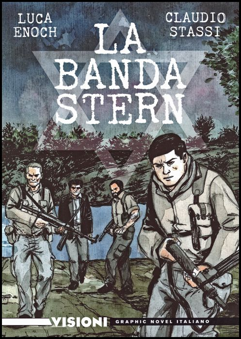 VISIONI - GRAPHIC NOVEL ITALIANO #    21 - LA BANDA STERN