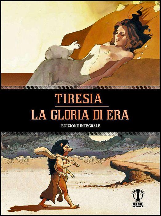 TIRESIA - LA GLORIA DI ERA - EDIZIONE INTEGRALE