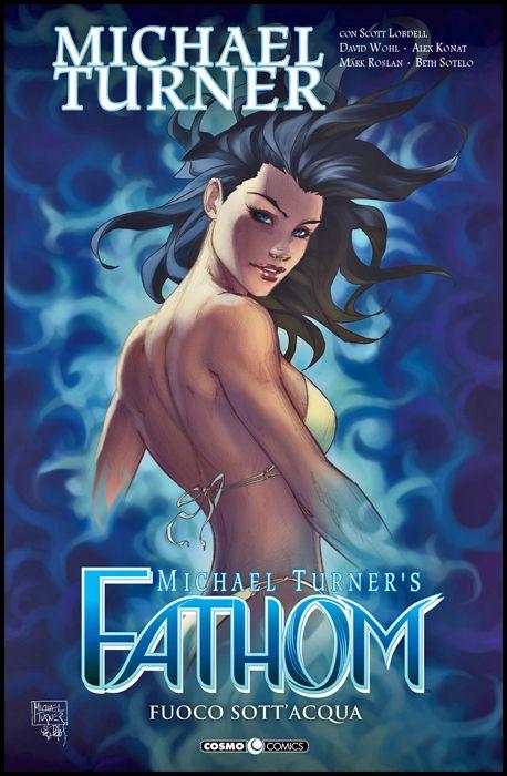 COSMO COMICS #    94 - FATHOM 4: FUOCO SOTT'ACQUA