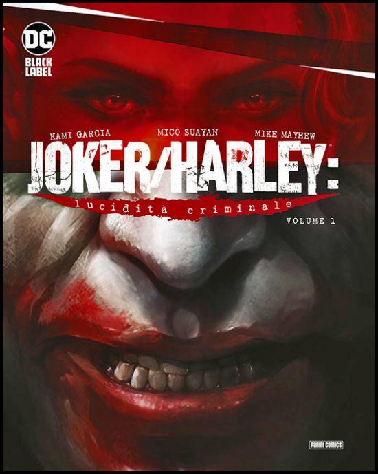 DC BLACK LABEL COMPLETE COLLECTION - JOKER/HARLEY: LUCIDITÀ CRIMINALE #     1