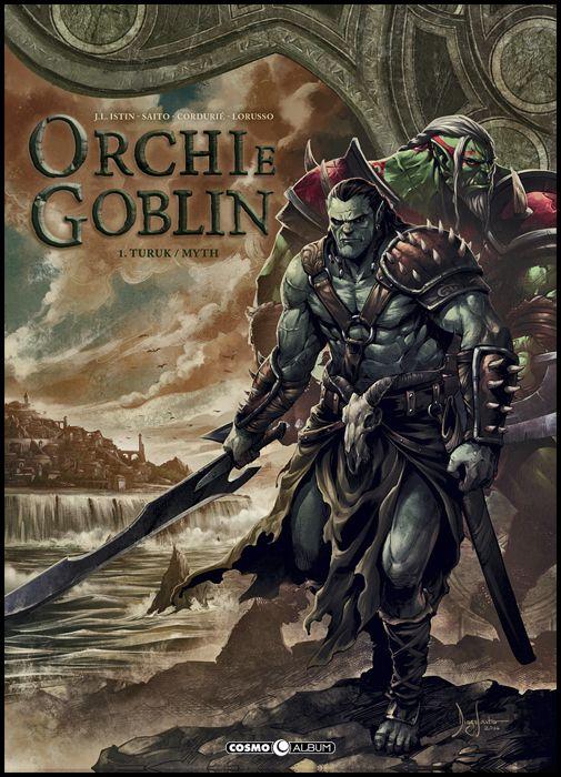 COSMO ALBUM #     4 - ORCHI E GOBLIN 1: TURUK/MYTH