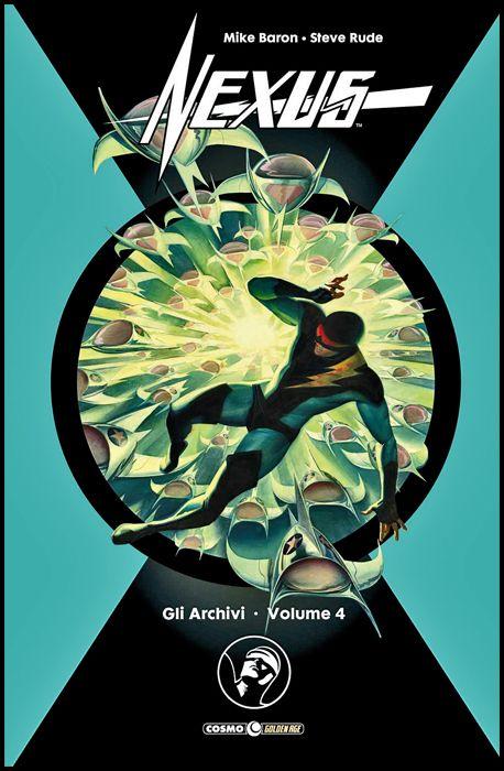 COSMO GOLDEN AGE #    25 - GLI ARCHIVI DI NEXUS 4