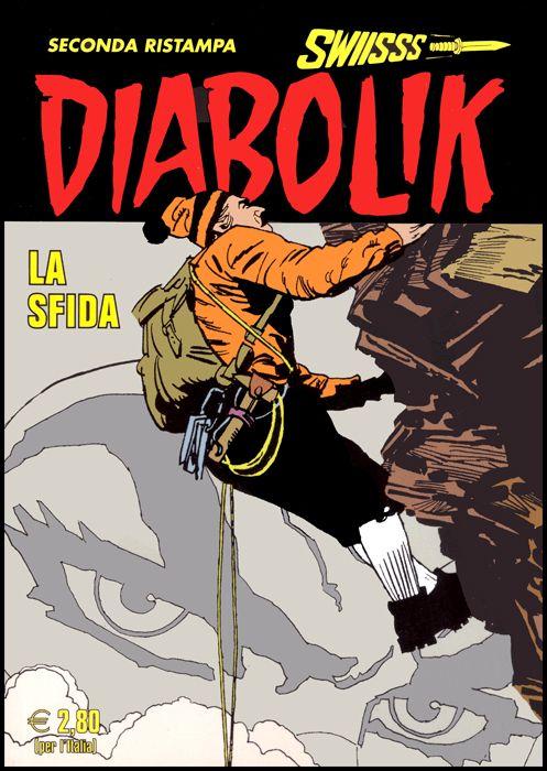 DIABOLIK SWIISSS #   316: LA SFIDA