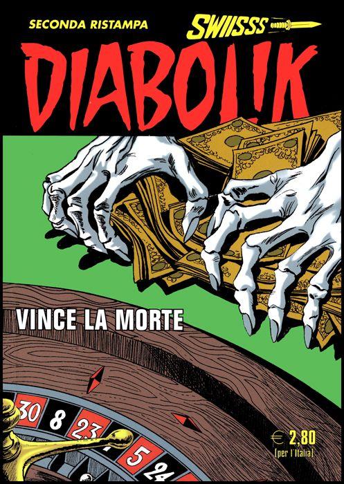 DIABOLIK SWIISSS #   315: VINCE LA MORTE