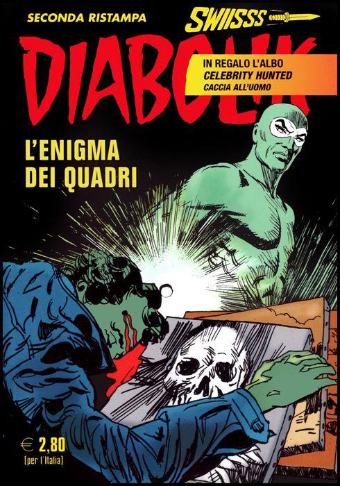 DIABOLIK SWIISSS #   310: L'ENIGMA DEI QUADRI + ALBO CELEBRITY HUNTED - CACCIA ALL'UOMO
