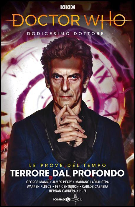 DOCTOR WHO #     3 - DODICESIMO DOTTORE - LE PROVE DEL TEMPO 1: TERRORE DAL PROFONDO