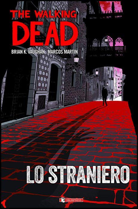 THE WALKING DEAD: LO STRANIERO